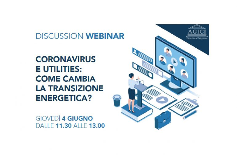 "Web Discussion ""Coronavirus e Utilities: come cambia la transizione energetica?"""